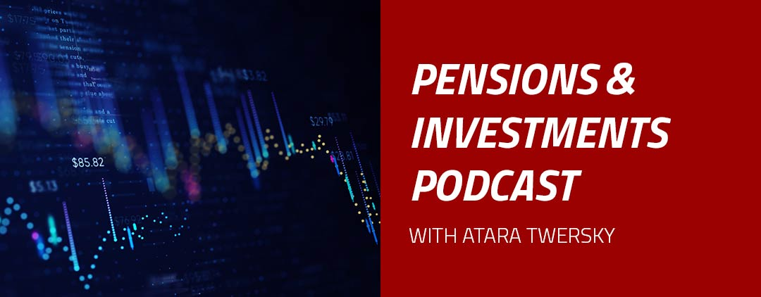 Pensions and Investments podcast